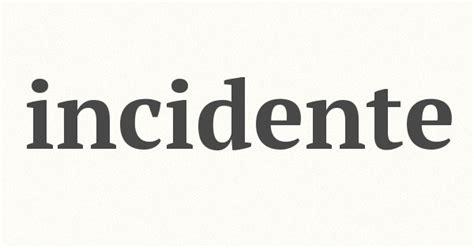 sinonimo di caso incidente sinonimi incidente contrari sinonimi contrari