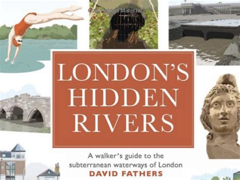 londons hidden rivers a 0711235546 london s hidden rivers book review just short of crazy