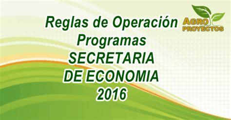 reglas de operacion para el programa prospera 2016 reglas de operacion secretaria de economia 2016