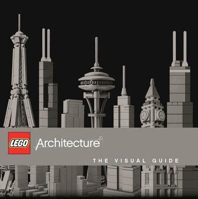 architecture a visual history books lego architecture the visual guide philip wilkinson