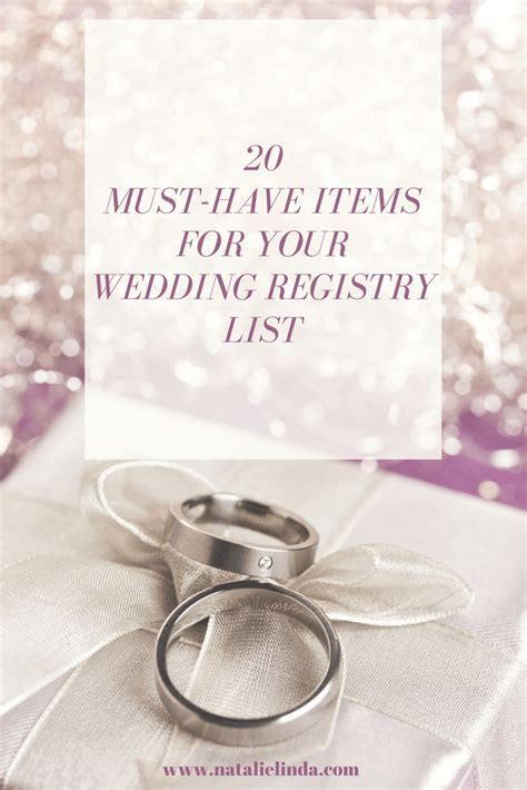 20 Must Have Items For Your Wedding Registry List