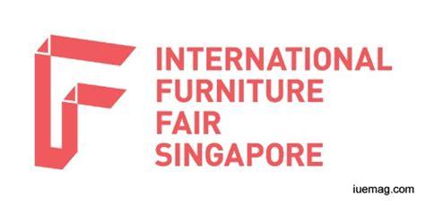 International Furniture Fair by International Furniture Fair Singapore Asean Furniture