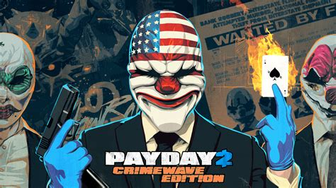 Play Of The Day 2 by Payday 2 Payday 2 Crimewave Edition Coming To Xbox One