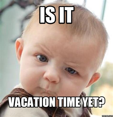travel meme monday vacation time deetravelssite