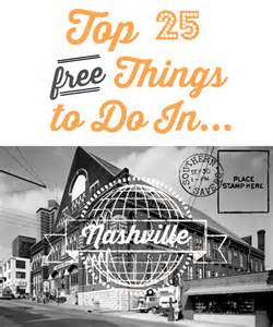 Top 25 free things to do in nashville southern savers