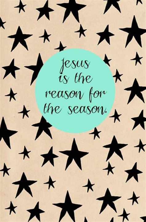 jesus is the reason for the season quotes 261 best images about merry 2014 on seasons jesus is and