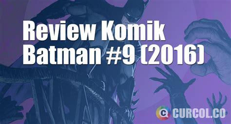 review komik batman 9 2016