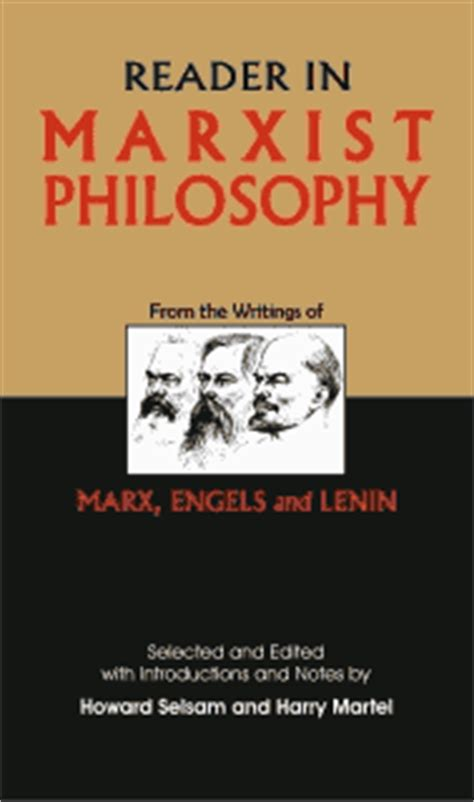 how to be a marxist in philosophy books reader in marxist philosophy