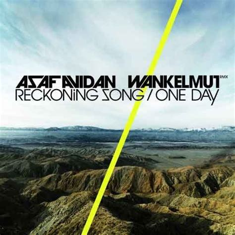 one day baby we ll be testo one day reckoning song asaf avidan traduzione testo