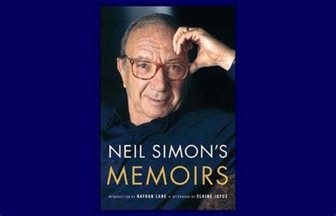 neil simon s memoirs books neil simon s memoirs rewrites and the play goes on