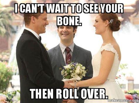 wait    bone  roll    meme