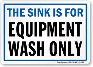 What Is The Best Kitchen Sink Material - this sink is for equipment wash only sign sku s 8322 mysafetysign com