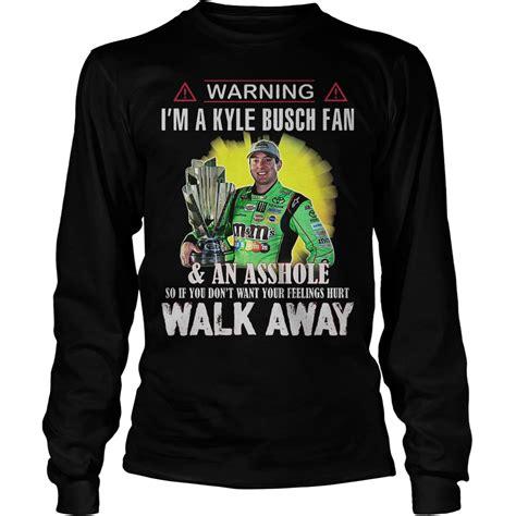 kyle busch fan warning im a kyle busch fan so if you don t want
