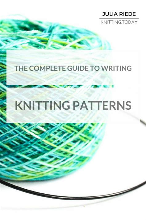 pattern writing for knit designers the complete guide to writing knitting patterns knitting