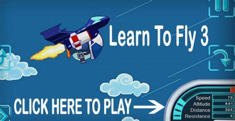 learn to fly 3 play and fly play unlimited for free