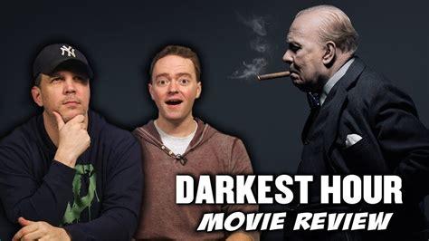 darkest hour review darkest hour movie review youtube