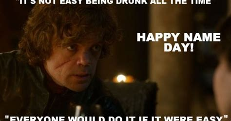 Happy Day Memes - happy name day game of thrones birthday card game of