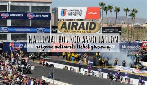 National Giveaway Association - national hot rod association arizona nationals 2 24 26 2017 ticket giveaway brie