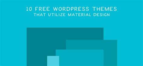 wordpress themes material design free weekly news for designers n 381 wanderlust web design