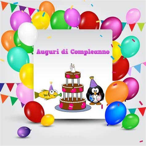 auguri di buon compleanno bambini immagini di buon compleanno per bambini auguri di buon