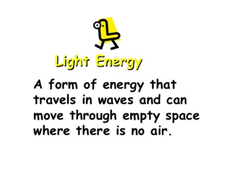 Define Light Energy by Types Of Energy