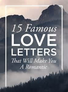 Best Break Letter For Him 15 famous love letters that will make you a romantic love letters