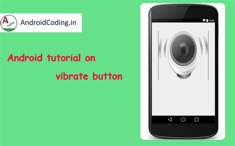 pattern vibrate android android tutorial on vibration how to vibrate device on
