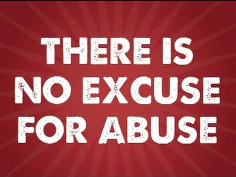 No Excuse there s no excuse to abuse
