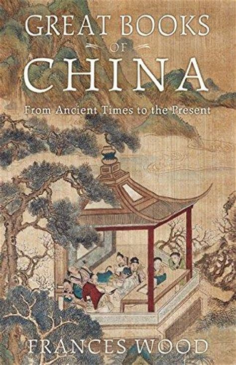 from the woods to civilization books great books of china from ancient times to the present