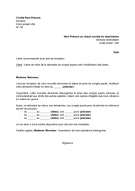 Exemple De Lettre Demande De Préavis Logement Exemple Gratuit De Lettre Refus Par Employeur Demande Cong 233 S Pay 233 S Avec Modification Dates