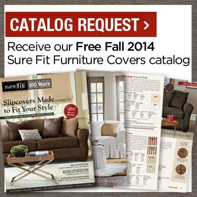 sure fit slipcovers catalog sure fit slipcovers receive your free fall 2014 sure fit