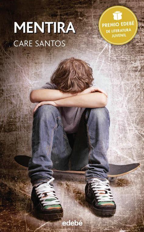 libro vida y mentira de libros y juguetes 1demagiaxfa libro mentira care santos edebe 2015 premio edeb 233 de