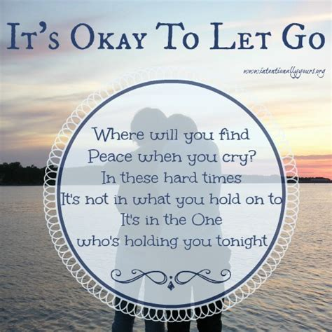 its okay on its okay it s okay to let go intentionally yours
