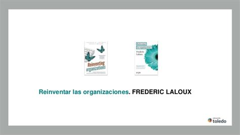 reinventar las organizaciones reinventar las organizaciones modelos de organizaci 243 n