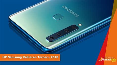 Harga Hp Merk Samsung Dan Spesifikasi daftar harga dan spesifikasi hp samsung keluaran terbaru 2019