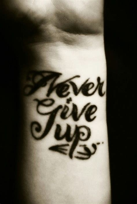 never give up tattoo on wrist 25 best ideas about tattoo never give up on pinterest