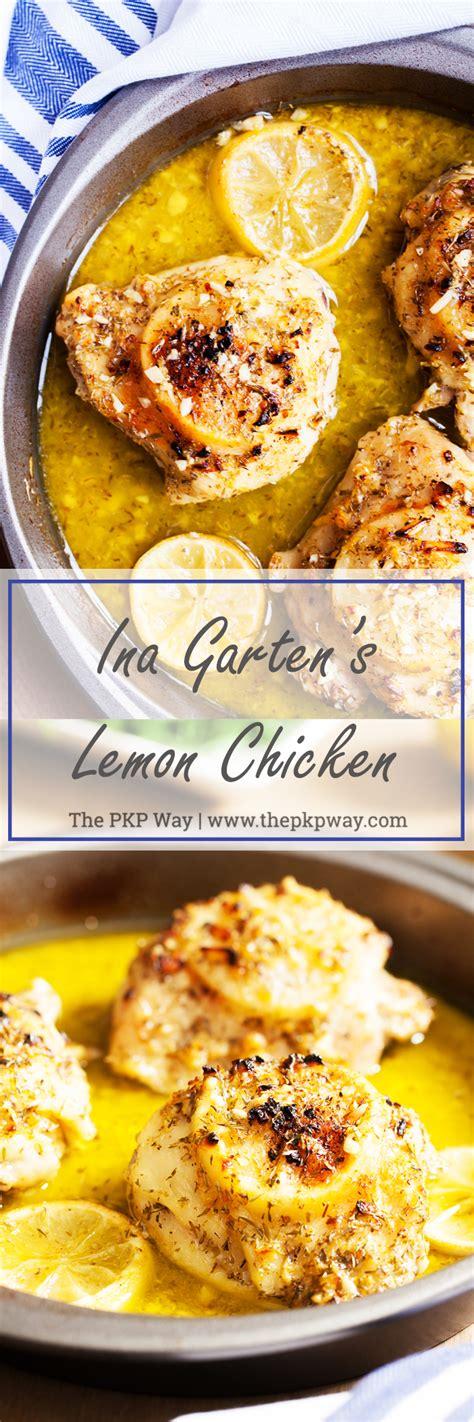 ina garten chicken ina garten s lemon chicken the pkp way