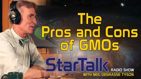 20 Pros And Cons Of by The Pros And Cons Of Gmos With Bill Nye Chuck
