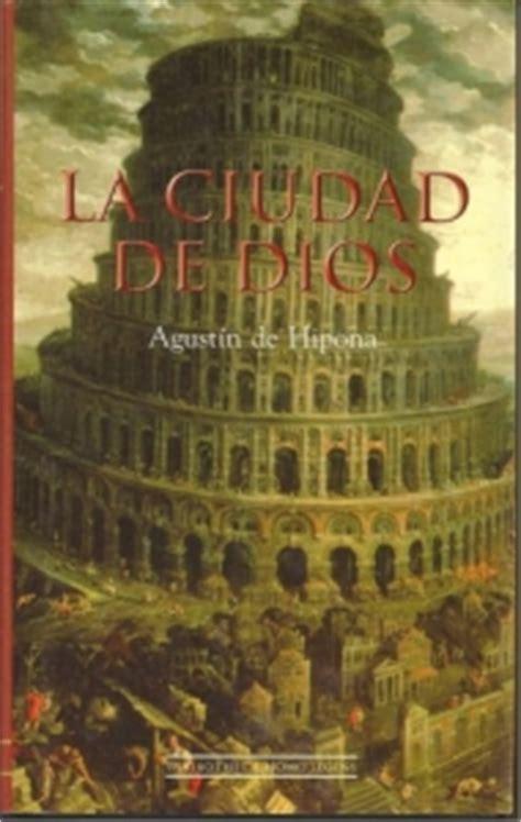 libro la ciudad de las la ciudad de dios san agust 205 n ficha rese 241 as y puntuaci 243 n del libro por los usuarios de sopa