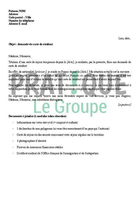 Lettre Type Demande De Renouvellement De Visa Lettre De Demande De Carte De R 233 Sident Pratique Fr