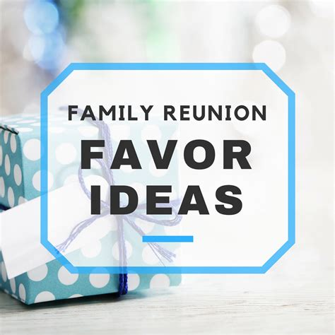 Reunion Giveaways - family reunion favors