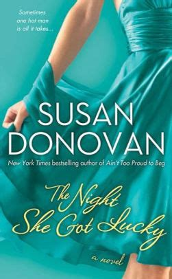 Lucky A Novel the she got lucky a novel by susan donovan nook