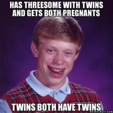 Threesome Memes - 1000 images about memes on pinterest bad luck brian