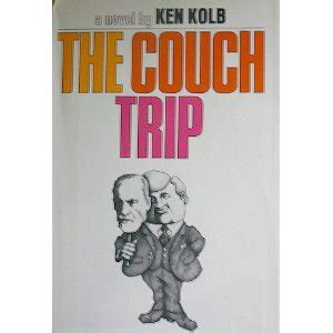 couch trip the couch trip by ken kolb reviews discussion