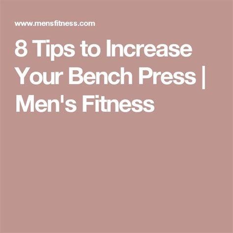 how to increase your bench press 25 best ideas about bench press on pinterest bench