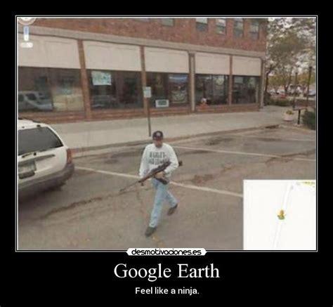 imagenes chistosas google google earth desmotivaciones