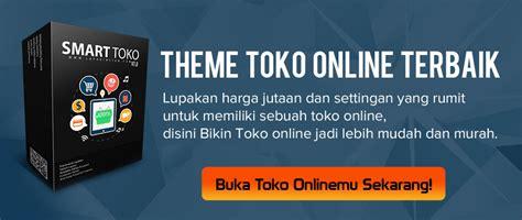 membuat web toko online sendiri cara membuat toko online sendiri mudah murah dan