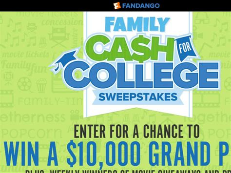 Cash Sweepstakes - fandango s cash for college sweepstakes