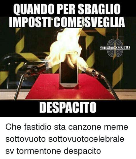 despacito meme 25 best memes about che che memes
