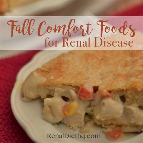 fall comfort foods fall comfort foods for renal disease renal diet menu